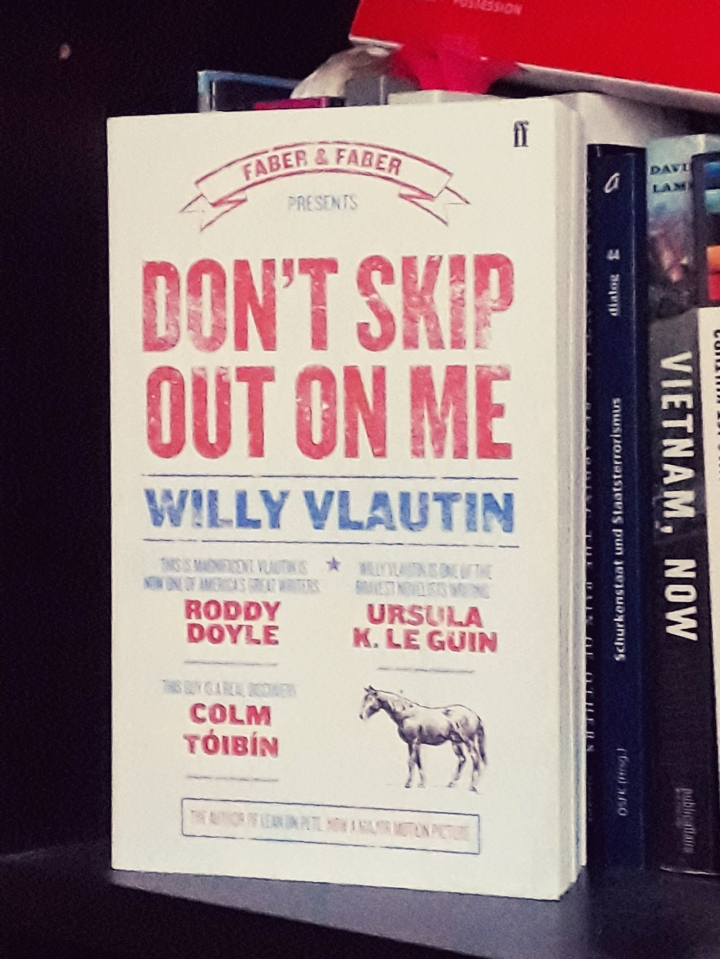 "Reading: ""Don't skip out on me"" by Willy Vlautin"