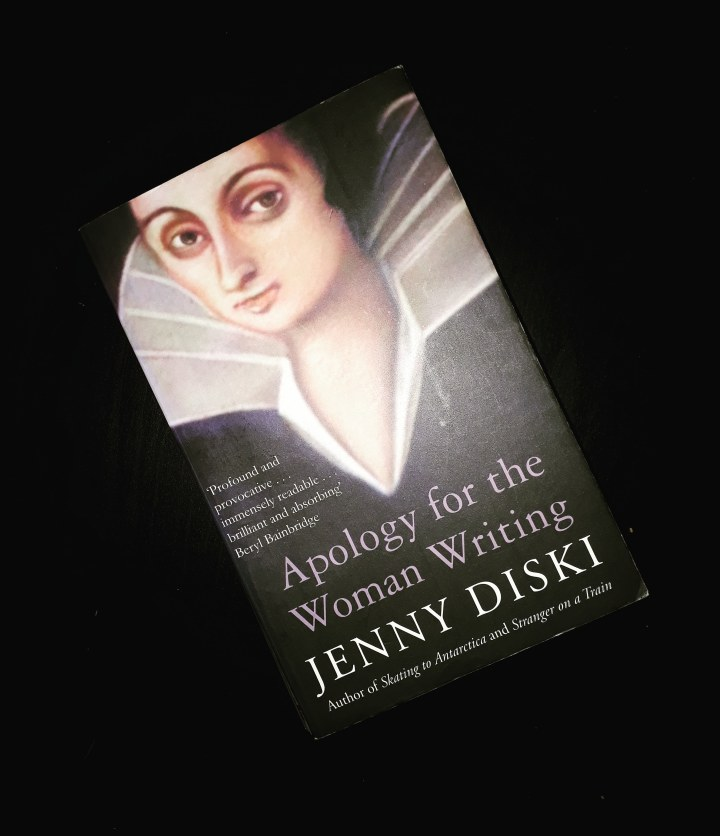 "Reading: ""Apology for the Woman writing"" by Jenny Diski"