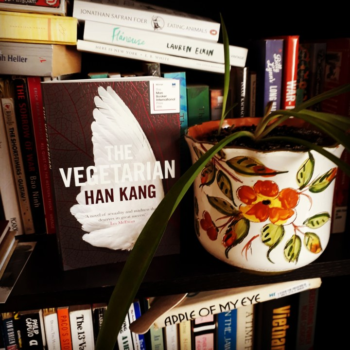 "Reading: ""The Vegetarian"" by Han Kang"