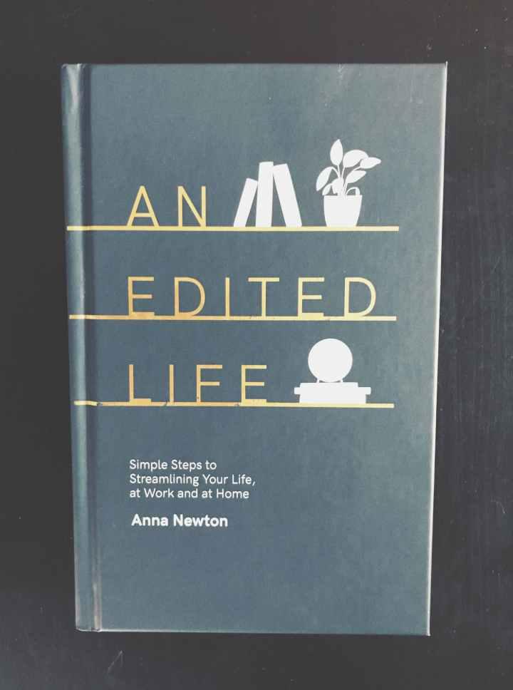 """Gelesen: """"Ein leichtes Leben. Einfache Schritte, um den Alltag aufzuräumen"""" (""""The Anna Edit"""") von AnnaNewton"""