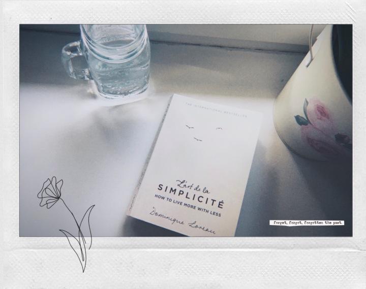 """Reading: """"L'art de la simplicité – How to live more with less"""" by DominiqueLoreau"""